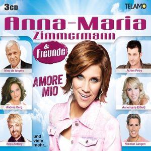 Anna-Maria Zimmermann & Freunde - Amore Mio, Anna-Maria & Freunde Zimmermann