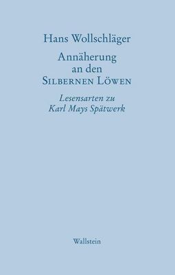 Annäherung an den SILBERNEN LÖWEN - Hans Wollschläger pdf epub