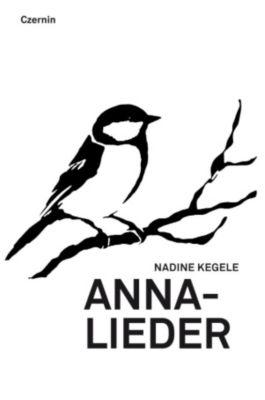 Annalieder, Nadine Kegele