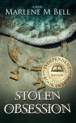 Annalisse Series: Stolen Obsession (Annalisse Series, #1), Marlene M. Bell