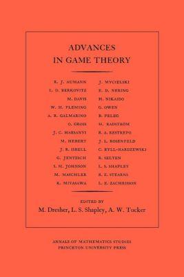 Annals of Mathematics Studies: Advances in Game Theory. (AM-52), Volume 52