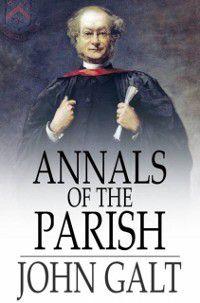 Annals of the Parish, John Galt