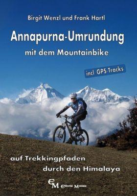 Annapurna-Umrundung mit dem Mountainbike, Birgit Wenzl, Frank Hartl