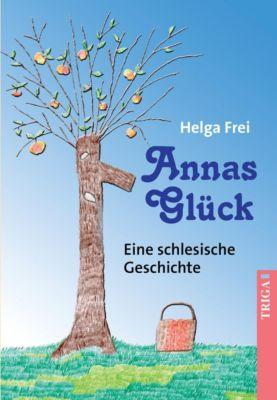 Annas Glück - Helga Frei pdf epub