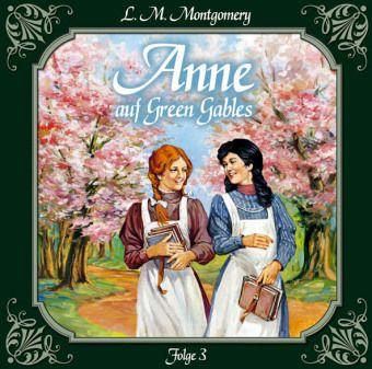 Anne auf Green Gables - Jede Menge Missgeschicke, Audio-CD, Lucy Maud Montgomery