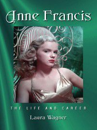 Anne Francis, Laura Wagner