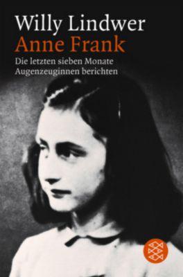 Anne Frank, Die letzten sieben Monate, Willy Lindwer