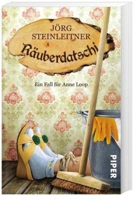 Anne Loop Band 3: Räuberdatschi, Jörg Steinleitner