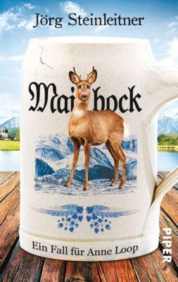 Anne Loop Band 5: Maibock, Jörg Steinleitner