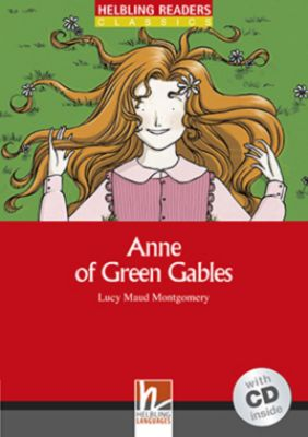 Anne of Green Gables - Anne arrives, m. 1 Audio-CD, Lucy Maud Montgomery