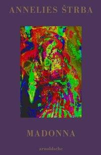 Annelies Strba. Madonna -  pdf epub