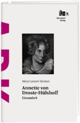 Annette von Droste-Hülshoff, Mary Lavater-Sloman
