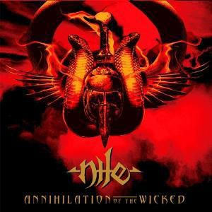 Annihilation Of The Wicked, Nile
