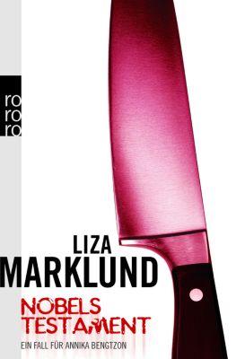 Annika Bengtzon Band 6: Nobels Testament, Liza Marklund