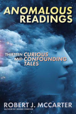 Anomalous Readings, Robert J. McCarter