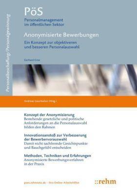 Anonymisierte Bewerbungen, Gerhard Gros