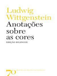 Anotações sobre as cores, Ludwig Wittgenstein