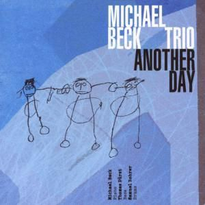 Another Day, Michael Trio Beck