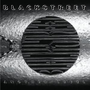 Another Level, Blackstreet