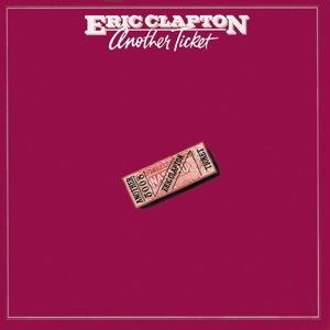 Another Ticket, Eric Clapton