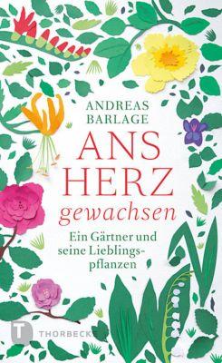 Ans Herz gewachsen - Andreas Barlage |