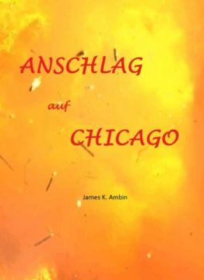Anschlag auf Chicago, James K. Ambin