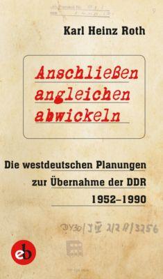 Anschliessen, angleichen, abwickeln, Karl Heinz Roth