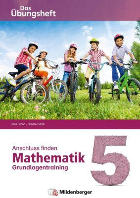 Anschluss finden - Mathematik 5, Nina Simon, Hendrik Simon