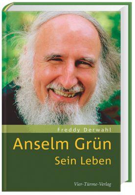 Anselm Grün - Freddy Derwahl pdf epub