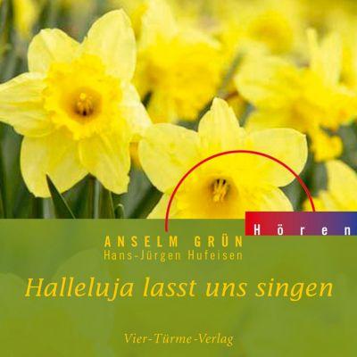 Anselm Grün HÖREN: Halleluja lasst uns singen, Anselm Grün