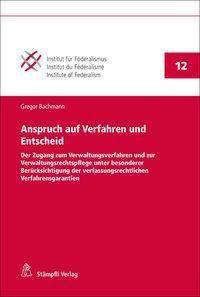 Anspruch auf Verfahren und Entscheid - Gregor Bachmann  