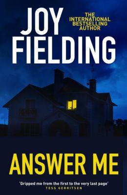 Answer Me, Joy Fielding