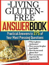 Answer: The Living Gluten-Free Answer Book, Suzanne Bowland