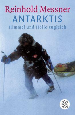 Antarktis, Reinhold Messner