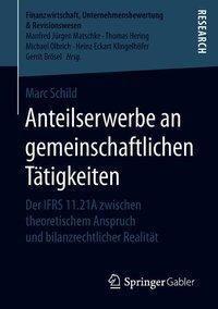 Anteilserwerbe an gemeinschaftlichen Tätigkeiten, Marc Schild