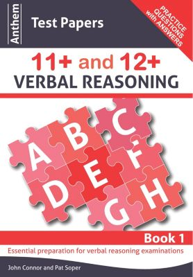 Anthem Learning Verbal Reasoning: Anthem Test Papers 11+ and 12+ Verbal Reasoning Book 1, John Connor, Pat Soper