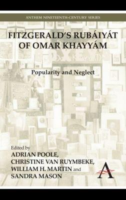 Anthem Nineteenth-Century Series: FitzGeralds Rubáiyát of Omar Khayyám