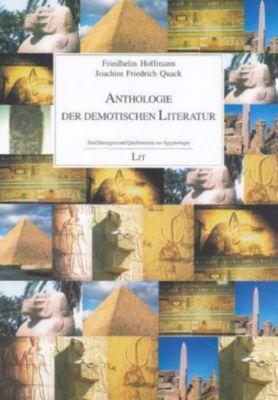 Anthologie der demotischen Literatur, Friedhelm Hoffmann, Joachim Fr. Quack