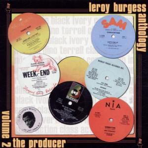 Anthology Vol.2-The Producer, Leroy Burgess