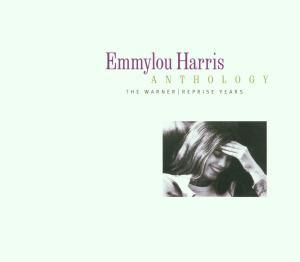 Anthology-Warner/Reprise Years, Emmylou Harris