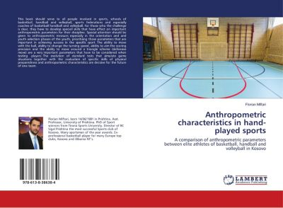 Anthropometric characteristics in hand-played sports, Florian Miftari