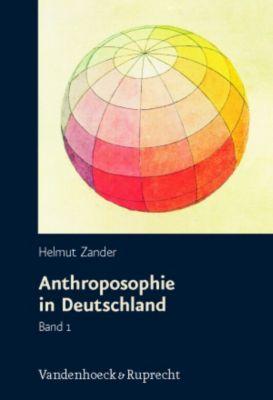 Anthroposophie in Deutschland, 2 Bde., Helmut Zander