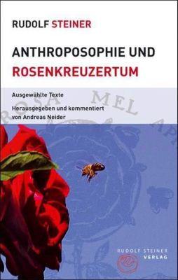 Anthroposophie und Rosenkreuzertum, Rudolf Steiner