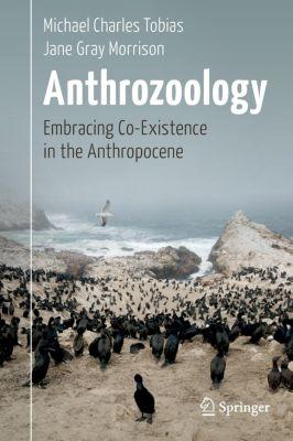 Anthrozoology, Michael Charles Tobias, Jane Gray Morrison