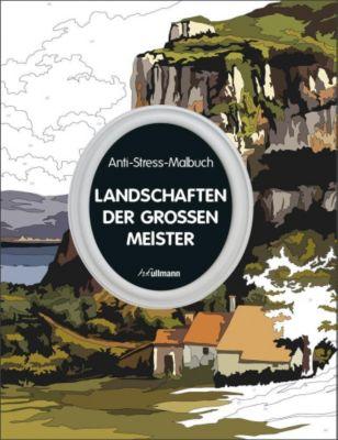 Anti-Stress-Malbuch: Landschaften der großen Meister - Manon Liduena |