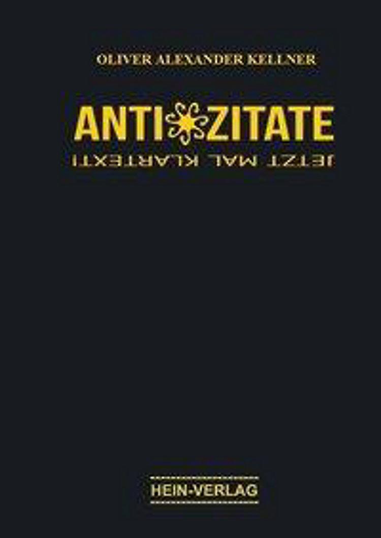 Anti Zitate Buch Von Oliver A Kellner Versandkostenfrei Bei