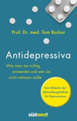 Antidepressiva, Tom Bschor