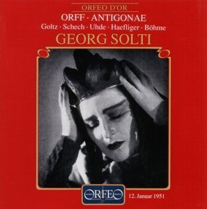 Antigonae, Goltz, Barth, Uhde, Solti, Bsom