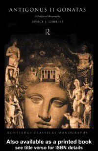 Antigonus II Gonatas, Janice J. Gabbert
