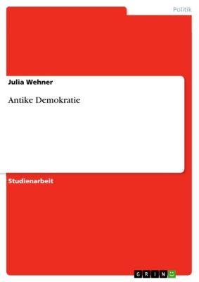 Antike Demokratie, Julia Wehner